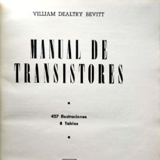 Libros de segunda mano: VILLIAM DEALTRY BEVITT. MANUAL DE TRANSISTORES. MADRID, 1957. Lote 134083242