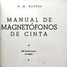 Libros de segunda mano: N. M. HAYNES. MANUAL DE MAGNETÓFONOS DE CINTA. MADRID, 1959. Lote 134083870
