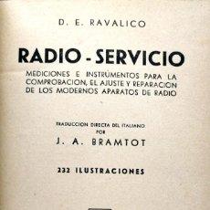 Libros de segunda mano: D. E. R. RADIO-SERVICIO. MEDICIONES E INSTRUMENTOS REPARACIÓN DE APARATOS DE RADIO. MADRID, 1952. Lote 134086494