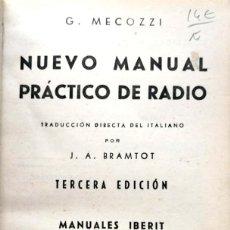Libros de segunda mano: G. MECOZZI. NUEVO MANUAL PRÁCTICO DE RADIO. MADRID, 1944. Lote 134092802