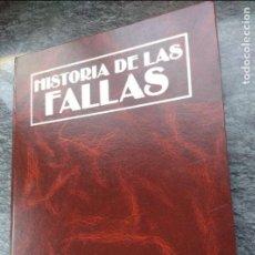 Libros de segunda mano: HISTORIA DE LAS FALLAS. 1990, V.V. A.A. 490 PP. Lote 134096038