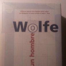 Libros de segunda mano: TODO UN HOMBRE TOM WOLFE. 1999. Lote 134133550