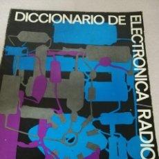 Libros de segunda mano: DICCIONARIO DE ELECTRÓNICA RADIO TV, AFHA. Lote 134138170