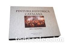 PINTURA HISTÒRICA CATALANA ART I MEMÒRIA (EDICIÓ EXHAURIDA) (Libros de Segunda Mano - Bellas artes, ocio y coleccionismo - Otros)