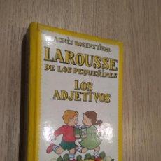 Libros de segunda mano: LAROUSSE DE LOS PEQUEÑINES. LOS ADJETIVOS. AGNÈS ROSENSTIEHL 1992. Lote 134153346