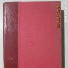 Libros de segunda mano: ENRIQUE JARDIEL PONCELA III. 49 PERSONAJES QUE ENCONTRARON SU AUTOR. MADRID 1942. Lote 134231334