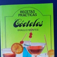 Libros de segunda mano: CÓCTELES - BRAULIO MONTES. Lote 134231646