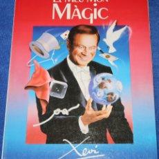 Libros de segunda mano: EL MEU MON MAGIC - TRUCOS - MAGIA - ILUSIONISMO - EDICIONS MARRÈ I XAVIER SALA - XEVI (1988). Lote 134243494