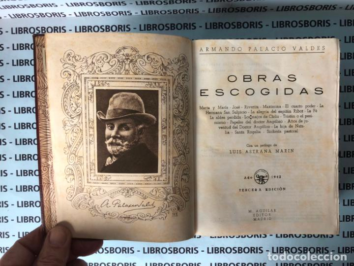 Libros de segunda mano: PALACIOS VALDES - OBRAS ESCOGIDAS - AGUILAR. - Foto 4 - 134244462