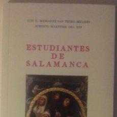 Libros de segunda mano: ESTUDIANTES DE SALAMANCA LUIS E. RODRIGUEZ PEDRO BEZARES, ROBERTO MARTINEZ DEL RIO. Lote 134246014