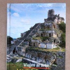 Libros de segunda mano: MÉXICO, VIAJES AL ARTE - LAS CIUDADES MAYAS DE YUCATÁN -. ATLANTIS 1989. TAPA DURA. ILUSTRADO. 75 PÁ. Lote 134271790