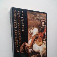 Libros de segunda mano: EL COMTE-DUC D'OLIVARES I EL REGNE DE VALENCIA - DAMASO DE LARIO. Lote 134324666
