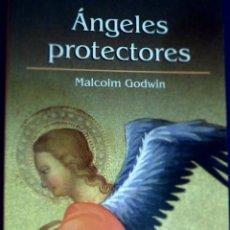 Libros de segunda mano: ÁNGELES PROTECTORES. MALCOLM GODWIN. Lote 134356334