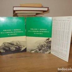 Libros de segunda mano: POBLACIÓN Y PROPIEDAD EN LA CORDILLERA SEPTENTRIONAL DE MALLORCA(EVOLUCIÓN HISTÓRICA).DOS TOMOS.1974. Lote 134380502