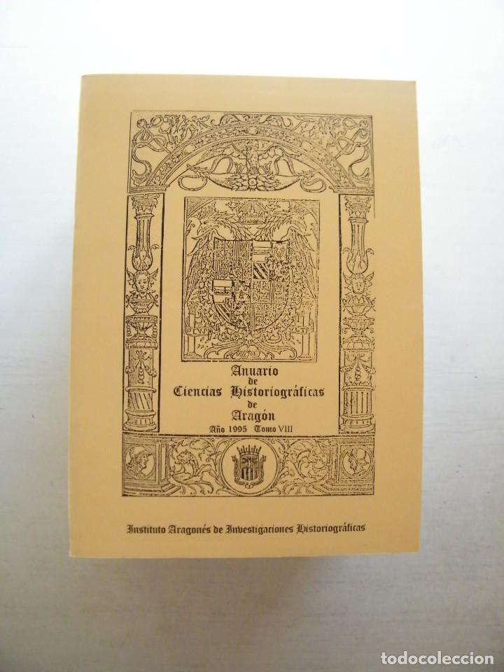 Libros de segunda mano: ANUARIO DE CIENCIAS HISTÓRICAS DE ARAGÓN (VIII TOMOS) - INST. ARAGONÉS DE INVESTIGACIONES HISTÓRICAS - Foto 9 - 134414366