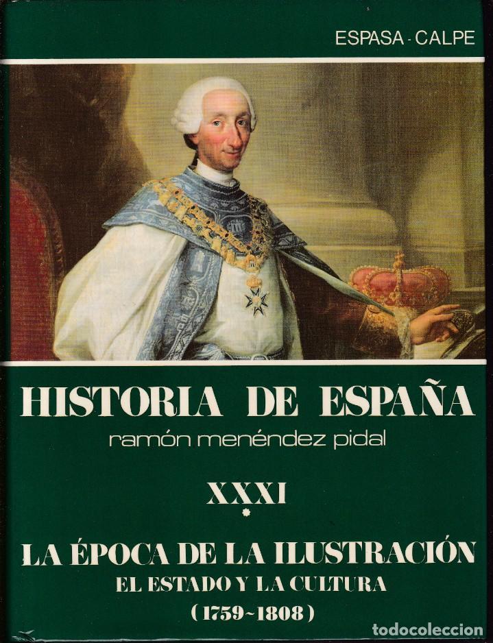 HISTORIA DE ESPAÑA - RAMÓN MENÉNDEZ PIDAL - ESPASA CALPE 1987 (Libros de Segunda Mano - Historia - Otros)