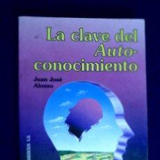 Libros de segunda mano: LA CLAVE DEL AUTO-CONOCIMIENTO. J.J. ALONSO AUTOCONOCIMIENTO. Lote 134489090