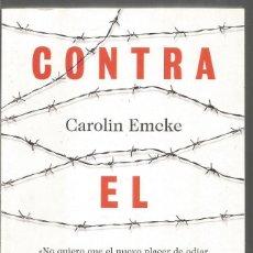 Libros de segunda mano: CAROLIN EMCKE. CONTRA EL ODIO. TAURUS. Lote 183859552