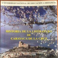 Libros de segunda mano: CARAVACA DE LA CRUZ- MURCIA- HISTORIA DE LA LITERATURA- JUAN MANUEL VILLANUEVA FERNANDEZ- 1.992. Lote 134580886
