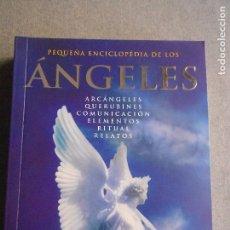 Libros de segunda mano: PEQUEÑA ENCICLOPEDIA DE LOS ANGELES. Lote 134589038