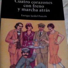 Libros de segunda mano: C02 __LIBRO CUATRO CORAZONES CON FRENO Y MARCHA ATRÁS,. MIDE 20X13CM. Lote 134716562