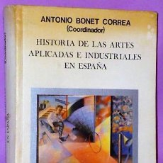 Libros de segunda mano: HISTORIA DE LAS ARTES APLICADAS E INDUSTRIALES EN ESPAÑA.. Lote 134719742
