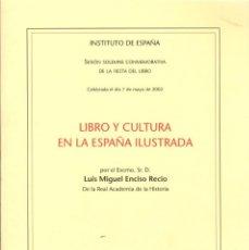 Gebrauchte Bücher - LIBRO Y CULTURA EN LA ESPAÑA ILUSTRADA / LUIS MIGUEL ENCISO RECIO - 134742266