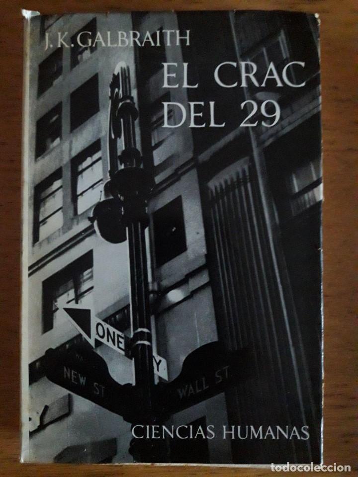 EL CRAC DEL 29 / J.K. GALBRAITH / EDI. SEIX BARRAL / 1ª EDICIÓN 1965 (Libros de Segunda Mano - Historia - Otros)