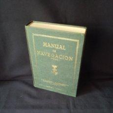 Libros de segunda mano: C. DE MOREU CURBERA Y C. DE F. MARTINEZ JIMENEZ - MANUAL DE NAVEGACION - 5ª EDICION, VIGO 1971. Lote 134774654