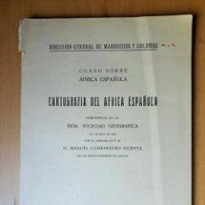 Libros de segunda mano: CARTOGRAFIA DEL AFRICA ESPAÑOLA - LOMBARDERO, MANUEL. Lote 134788198