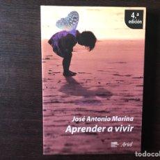 Libros de segunda mano: APRENDER A VIVIR. JOSÉ ANTONIO MARINA. Lote 134794155