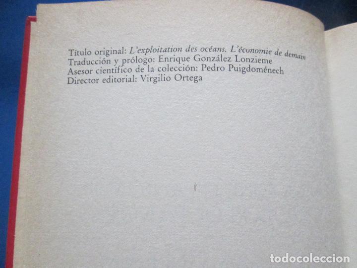 Libros de segunda mano: libro-la explotación de los océanos-michel béguery-muy interesante-orbis-1986-191 páginas-nº 65 - Foto 5 - 134797554