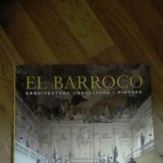Libros de segunda mano - El Barroco. Arquitectura. Escultura. Pintura. - 134798569