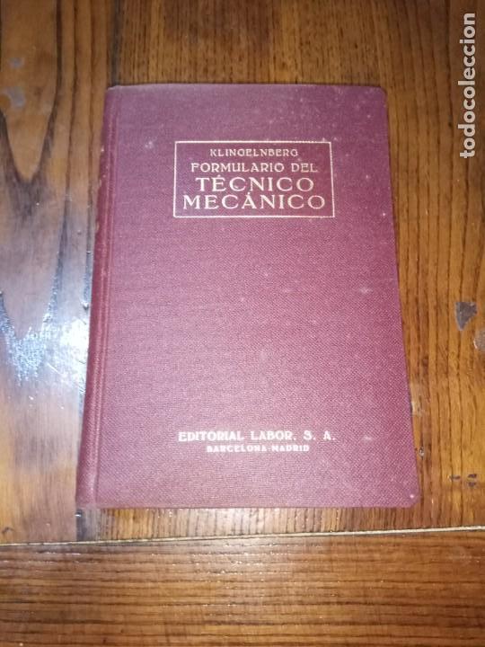 FORMULARIO DEL TECNICO MECANICO-KLINGELNBERG-ED. LABOR 1960 (Libros de Segunda Mano - Ciencias, Manuales y Oficios - Otros)