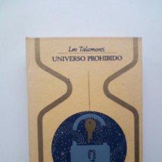 Libros de segunda mano - UNIVERSO PROHIBIDO - LEO TALAMONTI - 134951962