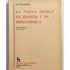 Libros de segunda mano: LA NUEVA NOVELA EN FRANCIA Y EN IBEROAMÉRICA. Lote 134964694