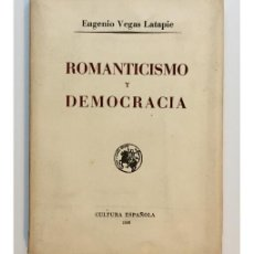 Libros de segunda mano: ROMANTICISMO Y DEMOCRACIA. Lote 134964890