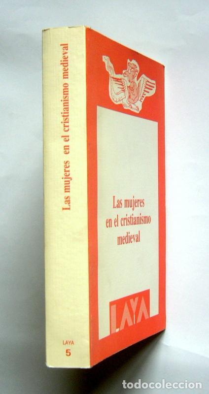 Libros de segunda mano: LAS MUJERES EN EL CRISTIANISMO MEDIEVAL - VARIOS AUTORES - EDICION DE ANGELA MUÑOZ FERNANDEZ - Foto 2 - 134967442