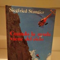 Libros de segunda mano: LIBRO CUANDO LA AYUDA VIENE DEL CIELO,SIEGFRIED STANGIER. Lote 134992709