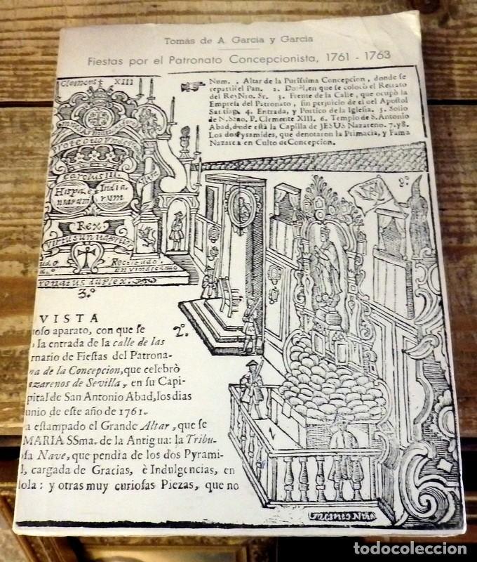 FIESTAS POR EL PATRONATO CONCEPCIONISTA, 1761-1763. - GARCÍA Y GARCÍA, TOMÁS DE. DEDICADO POR EL AUT (Libros de Segunda Mano - Historia - Otros)