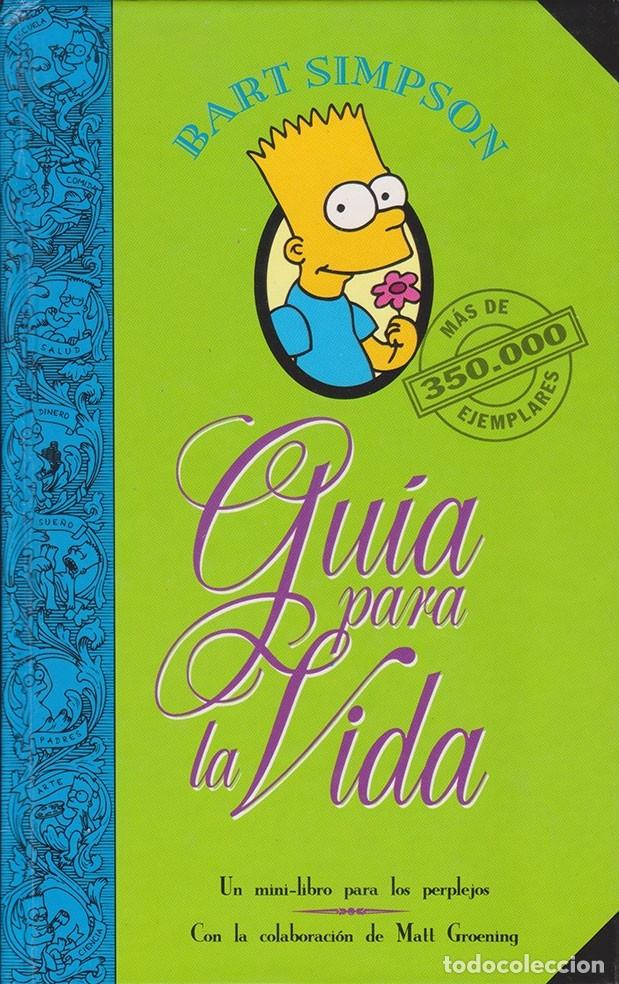 BART SIMPSON · GUÍA PARA LA VIDA (MATT GROENING) - LIBRO (Libros de Segunda Mano - Literatura Infantil y Juvenil - Otros)