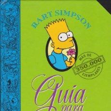 Libros de segunda mano: BART SIMPSON · GUÍA PARA LA VIDA (MATT GROENING) - LIBRO. Lote 50425538
