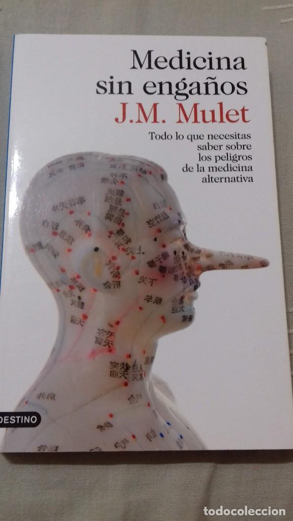 MEDICINA SIN ENGAÑOS. J.M. MULET. IMAGO MUNDI, DESTINO, 2015 (Libros de Segunda Mano - Pensamiento - Otros)