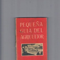 Libros de segunda mano: PEQUEÑA GUIA DEL AGRICULTOR SERVICIO AGRICOLA DEL NITRATO DE CHILE 1965. Lote 135031266