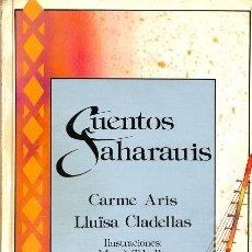 Libros de segunda mano: CUENTOS SAHARAUIS - LLUÏSA CLADELLAS - ANAYA - LAURÍN. Lote 119106744