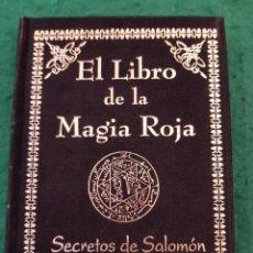 Libros de segunda mano: EL LIBRO DE LA MAGIA ROJA - SECRETOS DE SALOMÓN - EDITORIAL HUMANITAS. Lote 182395013
