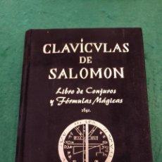 Libros de segunda mano: CLAVÍCULAS DE SALOMÓN - LIBRO DE CONJUROS Y FÓRMULAS MÁGICAS - HUMANITAS. Lote 135143630