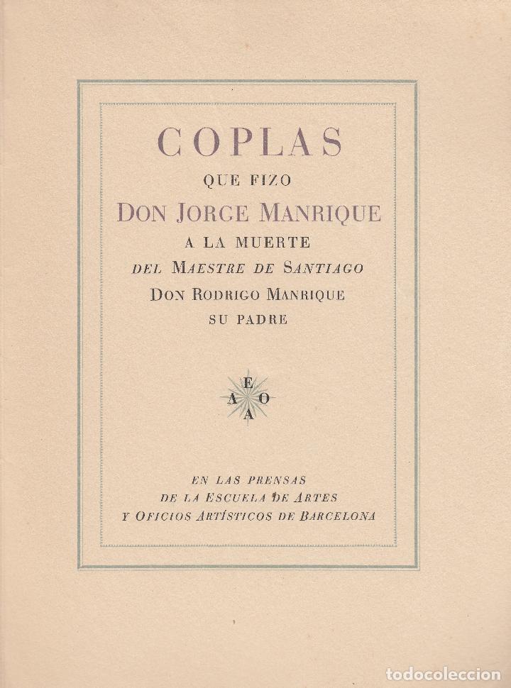 JORGE MANRIQUE / COPLAS A LA MUERTE DE SU PADRE. 1949. EDICIÓN LIMITADA . EJEMPLAR NÚM. 29 / 50. (Libros de Segunda Mano (posteriores a 1936) - Literatura - Otros)