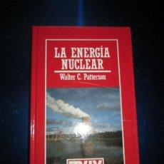 Libros de segunda mano: LIBRO-MUY INTERESANTE-LA ENERGÍA NUCLEAR-WALTER C.PATTERSON-Nº17-BUEN ESTADO-VER FOTOS. Lote 135157914