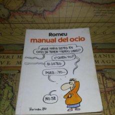 Libros de segunda mano: MANUAL DEL OCIO, ROMEU. CÍRCULO DE LECTORES 1.984. Lote 135166194